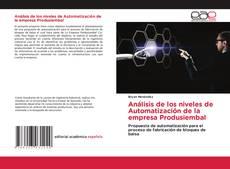 Обложка Análisis de los niveles de Automatización de la empresa Produsiembal