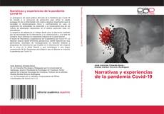 Bookcover of Narrativas y experiencias de la pandemia Covid-19