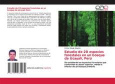 Estudio de 20 especies forestales en un bosque de Ucayali, Perú的封面