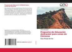 Bookcover of Programa de Educación Ambiental para zonas de Cárcavas