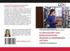 Capa do livro de LA MOTIVACIÓN Y SUS ESTRATEGIAS PARA MEJORAR LA COMPRENSIÓN LECTORA
