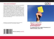 "Bookcover of ""Ellas quieren pichanguear"""