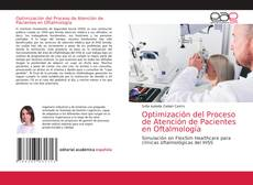 Copertina di Optimización del Proceso de Atención de Pacientes en Oftalmología