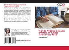 Bookcover of Plan de Negocio para una empresa de fuegos pirotécnicos 2020