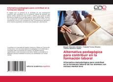 Buchcover von Alternativa pedagógica para contribuir en la formación laboral