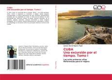 Portada del libro de CUBA Una excursión por el tiempo. Tomo I