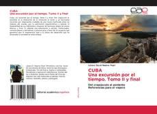 Borítókép a  CUBA Una excursión por el tiempo. Tomo II y final - hoz