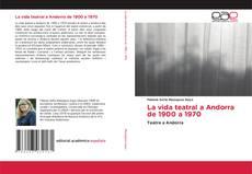 La vida teatral a Andorra de 1900 a 1970 kitap kapağı