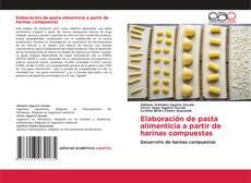 Capa do livro de Elaboración de pasta alimenticia a partir de harinas compuestas