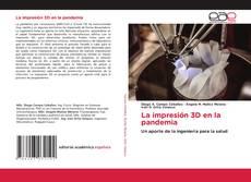 Capa do livro de La impresión 3D en la pandemia