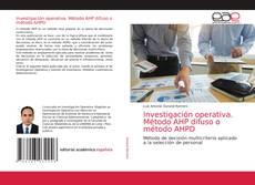 Copertina di Investigación operativa. Método AHP difuso o método AHPD