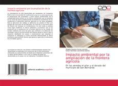 Portada del libro de Impacto ambiental por la ampliación de la frontera agrícola