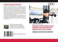 Capa do livro de Sistema informático para gestión de transporte y seguimiento de carga