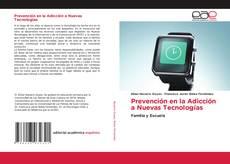 Bookcover of Prevención en la Adicción a Nuevas Tecnologías