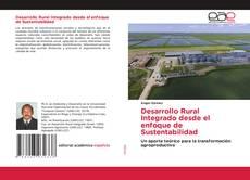 Bookcover of Desarrollo Rural Integrado desde el enfoque de Sustentabilidad