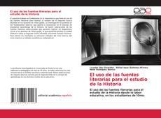 Buchcover von El uso de las fuentes literarias para el estudio de la Historia