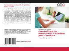 Capa do livro de Características del desarrollo de la habilidad para la escritura
