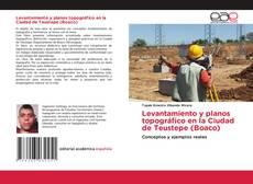 Bookcover of Levantamiento y planos topográfico en la Ciudad de Teustepe (Boaco)