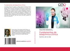 Bookcover of Fundamentos de bioquímica clínica