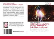 """Buchcover von MEDITACIÓN ADVAITA: El """"Yo"""" eterno no es individual ni universal"""