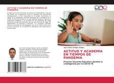 Buchcover von ACTITUD Y ACADEMIA EN TIEMPOS DE PANDEMIA