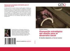 Buchcover von Planeación estratégica del diseño para el desarrollo social