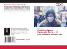 Couverture de Experiencias en Pandemia Covid - 19