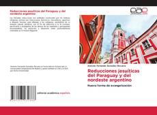 Buchcover von Reducciones jesuíticas del Paraguay y del nordeste argentino