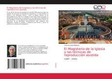 El Magisterio de la Iglesia y las técnicas de reproducción asistida kitap kapağı