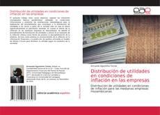 Copertina di Distribución de utilidades en condiciones de inflación en las empresas