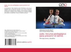 Bookcover of Judo, recurso pedagógico para prevenir el delito