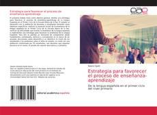 Portada del libro de Estrategia para favorecer el proceso de enseñanza-aprendizaje