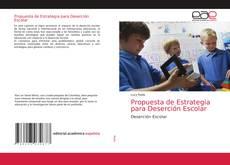 Propuesta de Estrategia para Deserción Escolar kitap kapağı