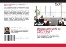 Borítókép a  MODELO GERENCIAL DE CREATIVIDAD E INNOVACIÓN - hoz