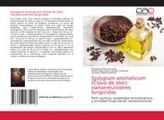 Обложка Syzygium aromaticum (Clavo de olor): nanoemulsiones fungicidas