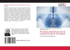 Bookcover of Pruebas predictivas en la evolución de la vía aérea