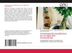 Copertina di Investigación académica en el siglo XXI. Compilación