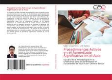 Bookcover of Procedimientos Activos en el Aprendizaje Significativo en el Aula