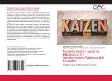 Portada del libro de Modelo Kaizen para la Eficiencia en Instituciones Públicas del Ecuador