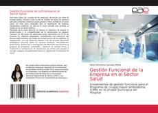 Capa do livro de Gestión Funcional de la Empresa en el Sector Salud