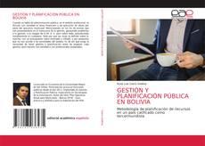 Buchcover von GESTIÓN Y PLANIFICACIÓN PÚBLICA EN BOLIVIA