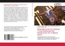 Copertina di Reproducción En Cabras Y Los Sistemas De Producción En Trópico Seco