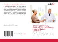 Portada del libro de El envejecimiento, manual para cuidadores y enfermedad de Alzheimer