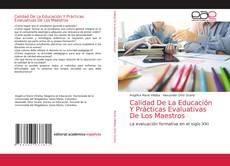 Bookcover of Calidad De La Educación Y Prácticas Evaluativas De Los Maestros