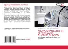 Обложка POLITRAUMATIZADOS EN EL SISTEMA DE ATENCIÓN AL GRAVE