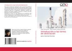 Bookcover of Introducción a las torres de destilación