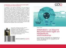 Hidatidosis: La Vacuna Recombinante Eg95 en Hospederos Intermediarios的封面