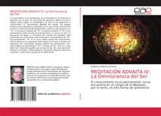 Bookcover of MEDITACIÓN ADVAITA IV: La Omnisciencia del Ser