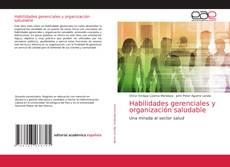 Обложка Habilidades gerenciales y organización saludable