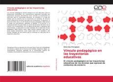 Borítókép a  Vínculo pedagógico en las trayectorias educativas - hoz